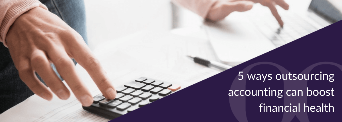 Outsourcing your accounting can save your business time and money